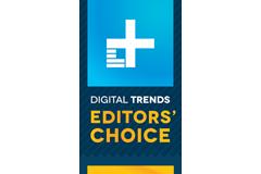 Digital Trends - Editors Choice