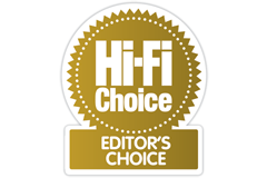 Hi-Fi Choice - Editors Choice